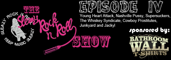 Sleazy Rock n Roll Show episode 4